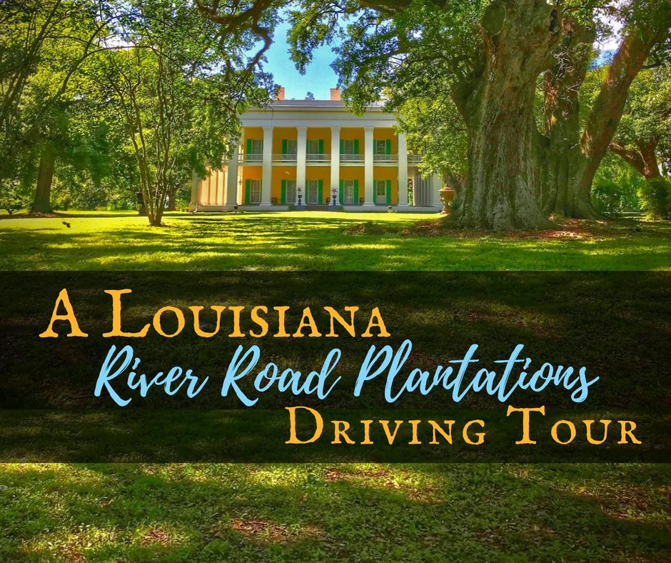 A Louisiana River Road Plantations 2 - Explore Ascension Parish, Louisiana