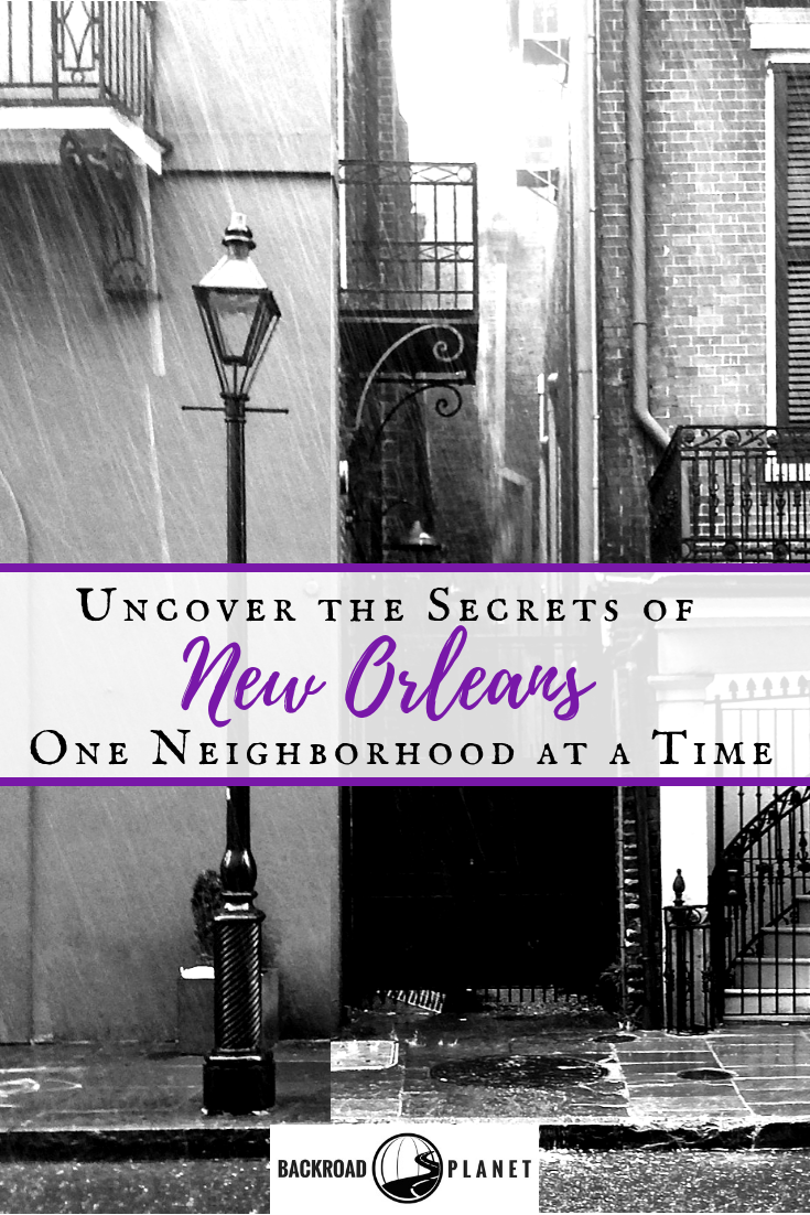 New Orleans Neighborhoods 2 - Uncover the Secrets of New Orleans Neighborhoods