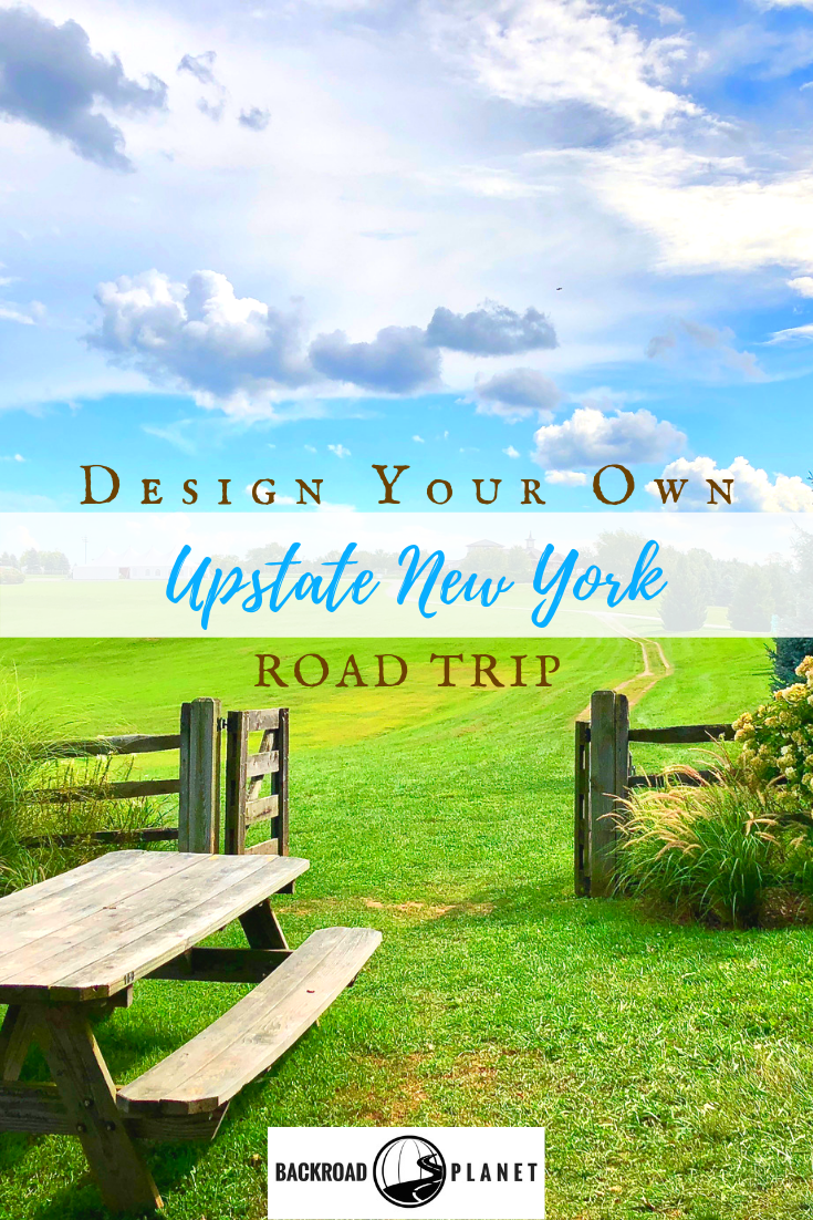 Upstate NY RT - Design Your Own Upstate New York Road Trip