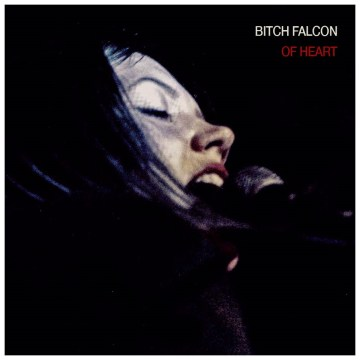 Bitch Falcon - Of Heart