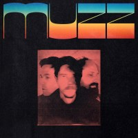 Album Review: Muzz - Muzz