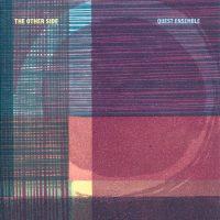 ALBUM REVIEW: Quest Ensemble - 'The Other Side'
