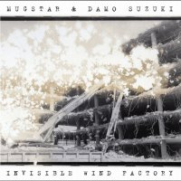 Say Psych: Album Review: Mugstar & Damo Suzuki Live @ The Invisible Wind Factory