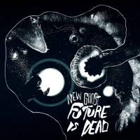 EP: New Ghost - Future Is Dead