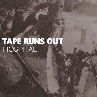 SEE: Tape Runs Out - 'Hospital': sheer indiepop brilliance on Austerity