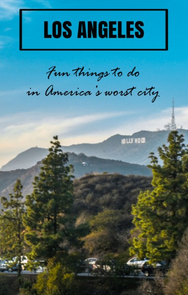 Los Angeles is a mess, but there are plenty of fun things to do with a bit of searching. I had 5 days there and loved them all...despite the traffic!