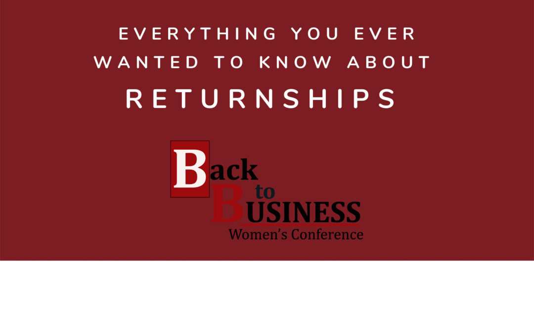 Everything You Ever Wanted To Know About Returnships