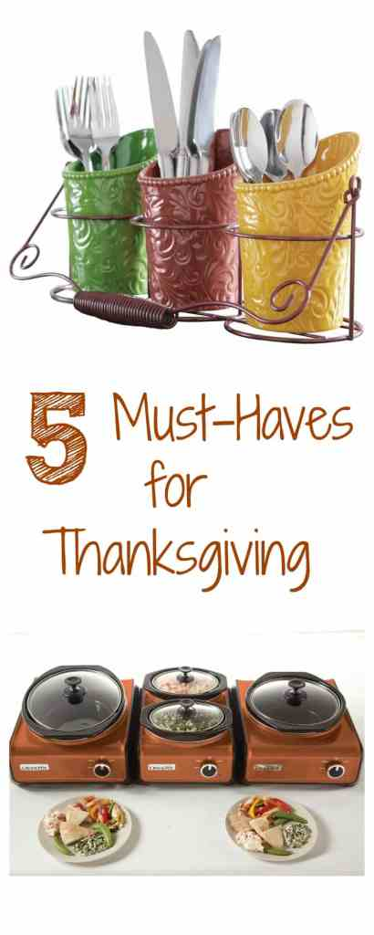 5 Must-haves for Thanksgiving
