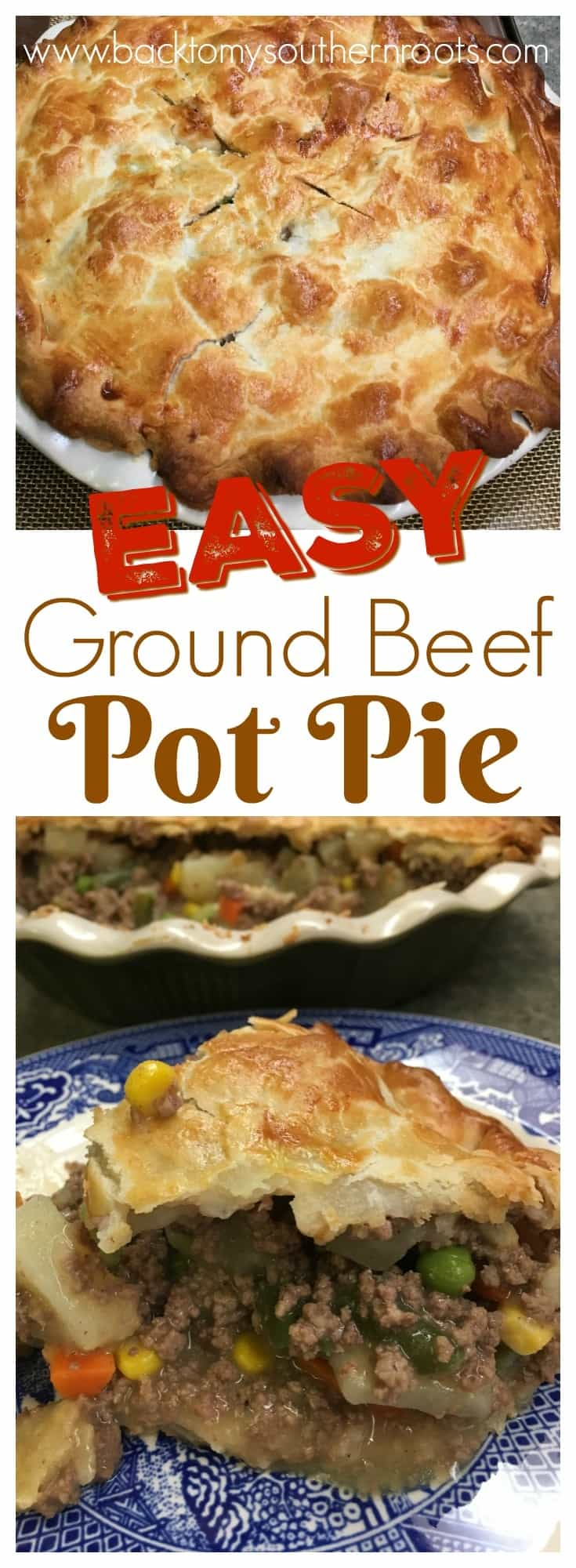 Easy ground beef pot pie recipe back to my southern roots for Things you can make with ground beef