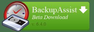 Download BackupAssist v6.4 Beta