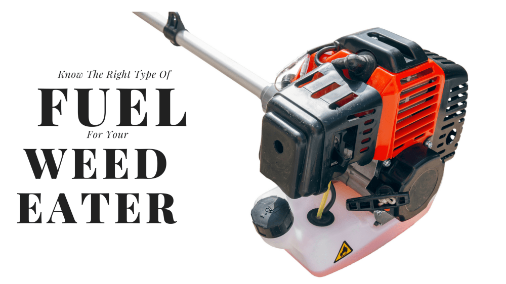 medium resolution of the right type of fuel for your two and 4 cycle weed eater