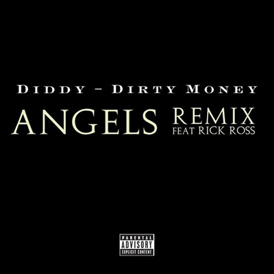 https://i0.wp.com/www.badboyblog.com/media/1/20100219-angels-remix-cover-by-diddy-dirty-money-featuring-rick-ross.jpg