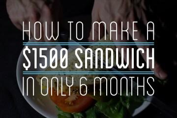 $1500 Sandwich