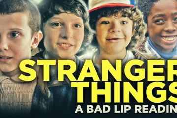 A Bad Lip Reading with Stranger Things 1