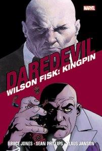 Wilson Fisk: Kingpin
