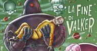 Rat-Man 112: La fine di Valker, la recensione