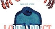 Love Addict, la recensione