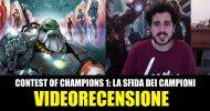 Panini, Marvel: Contest of Champions 1: La Sfida dei Campioni, la videorecensione