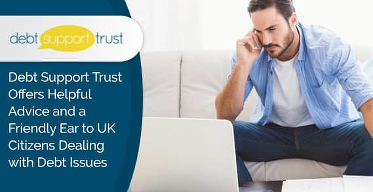 Debt Support Trust Offers Helpful Advice And A Friendly