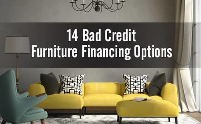 Bad Credit Furniture Financing Top 14 Options
