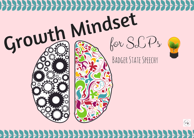 Growth Mindset for SLPs