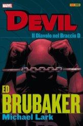 Devil - Ed Brubaker Collection vol. 1: Il Diavolo nel Braccio D, copertina di Michael Lark