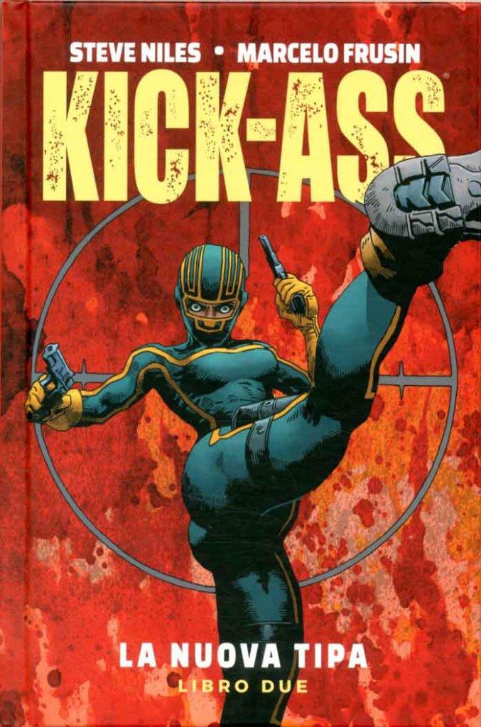 Kick-Ass: La nuova tipa vol. 2, copertina di Marcelo Frusin