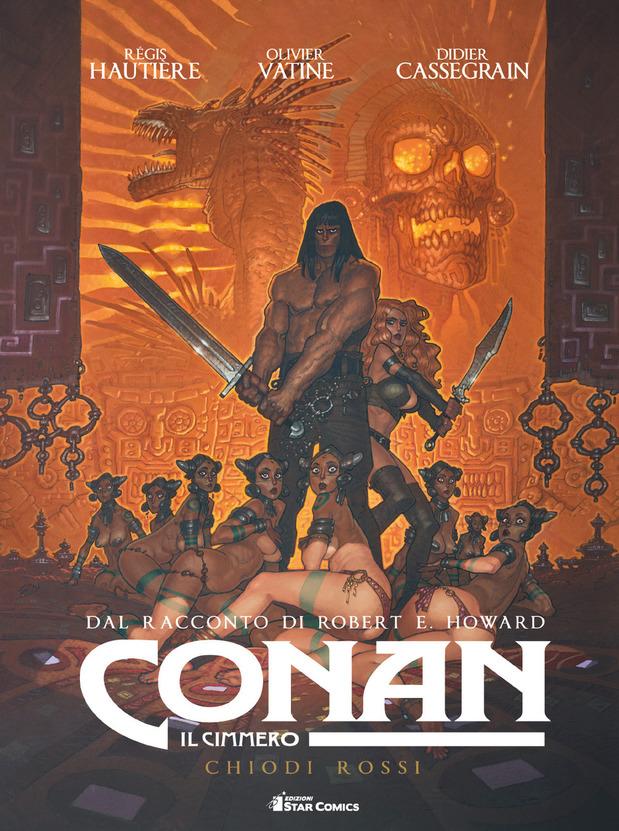 Conan il Cimmero vol. 7: Chiodi rossi, copertina di Didier Cassegrain