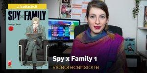 Spy x Family 1, la videorecensione