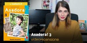 Asadora! 3, la videorecensione