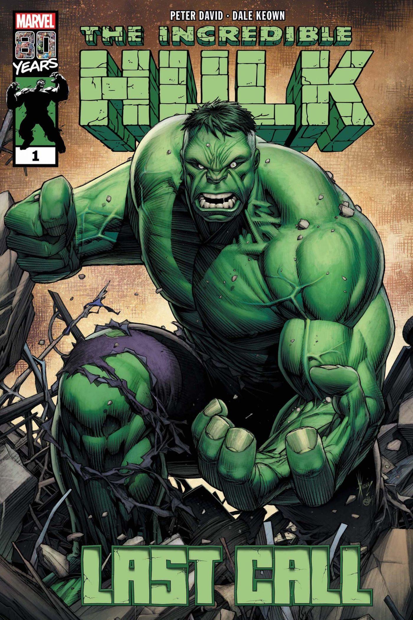 Incredible Hulk: Last Call #1, copertina di Dale Keown
