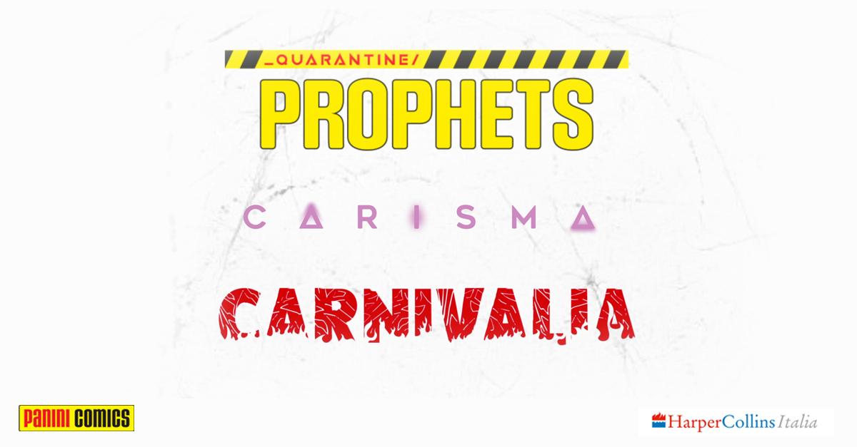 Quarantine Prophets Carisma Carnivalia
