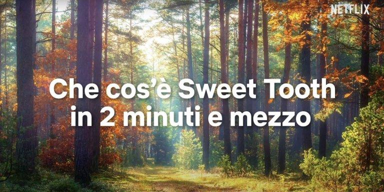 Netflix Sweet Tooth in due minuti e mezzo