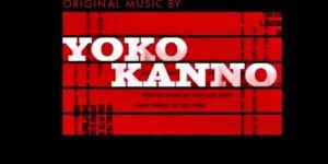 Yoko Kanno - Cowboy Bebop