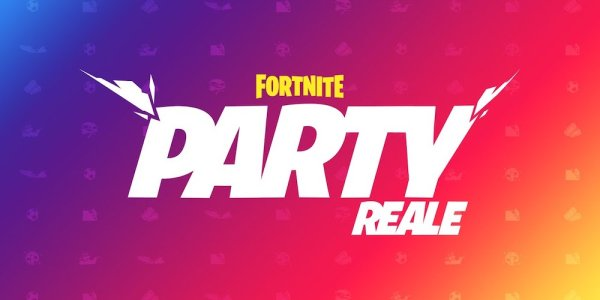 Fortnite Party Reale