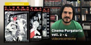 Cinema Purgatorio voll. 2 - 4