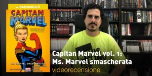 Capitan Marvel vol. 1: Ms. Marvel smascherata
