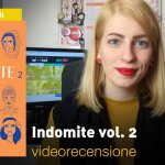 BAO Publishing: Indomite vol. 2, la videorecensione e il podcast