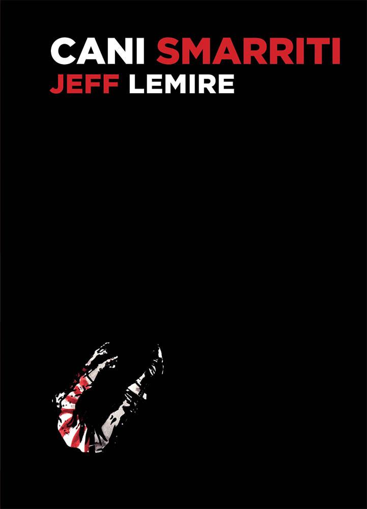 Cani smarriti, copertina di Jeff Lemire