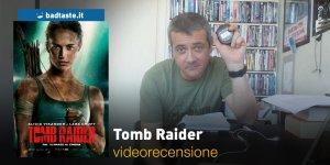 Tomb Raider, la videorecensione