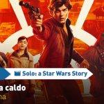 Solo: a Star Wars Story, i commenti a caldo dopo la proiezione speciale ad Arcadia Cinema!
