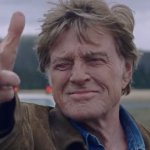 Old Man & The Gun: ecco il trailer italiano del film con Robert Redford