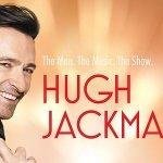 Hugh Jackman annuncia The Man. The Music. The Show, un tour mondiale nel 2019!