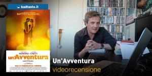 Un'Avventura, la videorecensione e il podcast