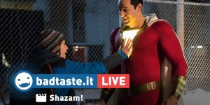 Shazam! | BadTaste LIVE