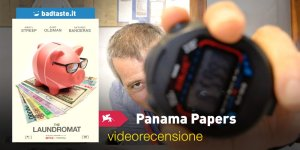 Panama Papers (The Laundromat), la videorecensione e il podcast | Venezia 76