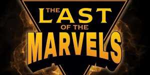 Last of the Marvels