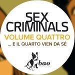 BAO Publishing presenta: Sex Criminals vol. 4, di Matt Fraction e Chip Zdarsky