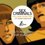 Sex Criminals vol. 4: …E il quarto vien da sé, la recensione