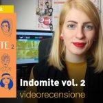 BAO Publishing: Indomite vol. 2, la videorecensione e il podcast